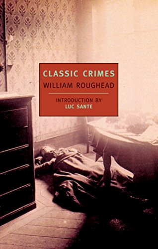 The best books on True Crime - Classic Crimes by William Roughead