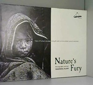 The best books on World Photography - Nature's Fury by Shahidul Alam