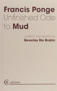 The Best Prose Poetry - Unfinished Ode to Mud by Francis Ponge