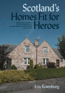 The best books on Social Housing in the UK - Scotland's Homes Fit for Heroes: Garden City Influences on the Development of Scottish Working Class Housing 1900 to 1939 by Lou Rosenburg