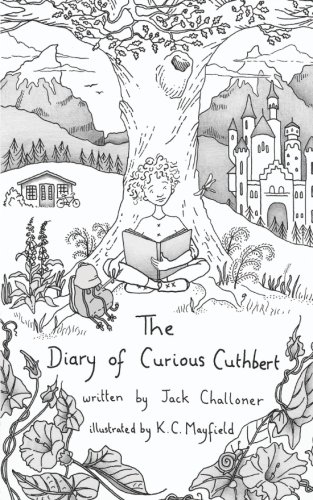 The Best Science-based Novels for Children - The Diary of Curious Cuthbert by Jack Challoner