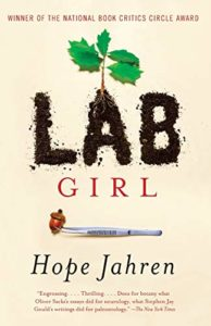 The best books on Scientists - Lab Girl by Hope Jahren