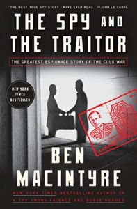 The Best Nonfiction Books of 2018 - The Spy and the Traitor by Ben Macintyre