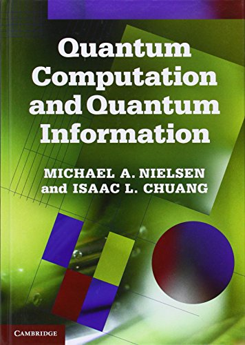 The Best Quantum Computing Books - Quantum Computation and Quantum Information Michael Nielsen and Isaac Chuang