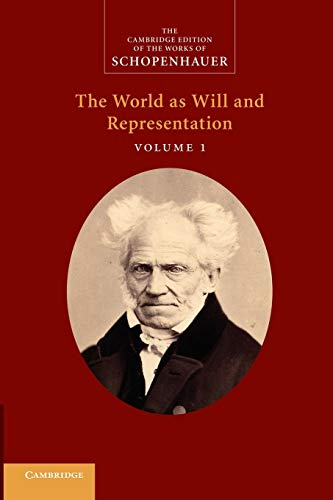 The World as Will and Representation by Arthur Schopenhauer