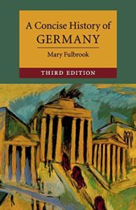 The best books on Auschwitz - A Concise History of Germany by Mary Fulbrook