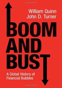 The Best Economics Books of 2020 - Boom and Bust: A Global History of Financial Bubbles by John D. Turner & William Quinn