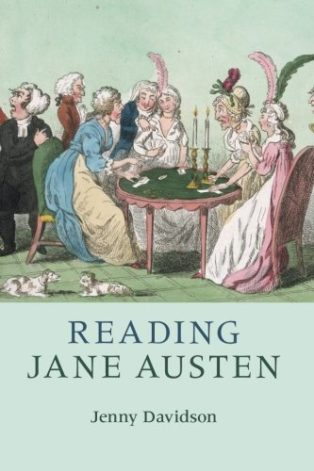 Reading Jane Austen by Jenny Davidson