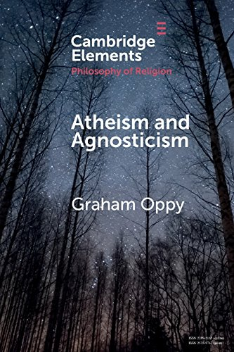 The best books on Atheist Philosophy of Religion - Atheism and Agnosticism by Graham Oppy