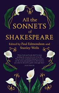The best books on Shakespeare's Sonnets - All the Sonnets of Shakespeare by Paul Edmonson, Stanley Wells & Willliam Shakespeare