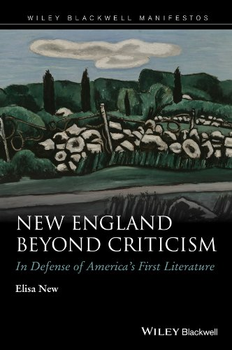 The Best American Poetry - New England Beyond Criticism: In Defense of America's First Literature by Elisa New