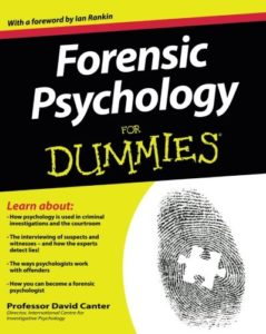 The best books on Forensic Psychology - Forensic Psychology for Dummies by David Canter