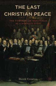 The best books on The Thirty Years War - Westphalia: the Last Christian Peace 1643-48 by Derek Croxton