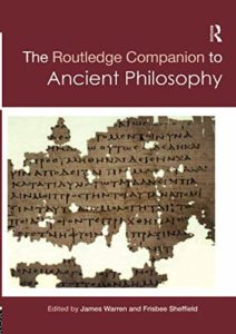 The best books on The Epicureans - Routledge Companion to Ancient Philosophy by James Warren