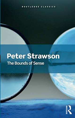 The best books on Immanuel Kant - The Bounds of Sense by Peter Strawson