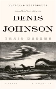 The Best Novellas - Train Dreams: A Novella by Denis Johnson