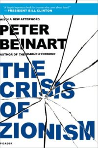 The best books on Post-9/11 America - The Crisis of Zionism by Peter Beinart