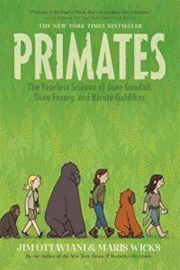 Primates by Jim Ottaviani & Maris Wicks