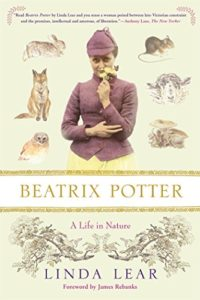 The best books on Beatrix Potter - Beatrix Potter: A Life in Nature by Linda Lear