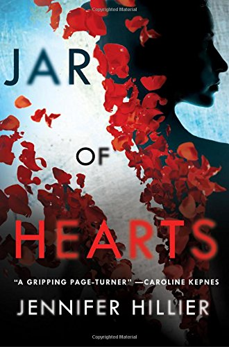 Summer Reading 2019: The Best Thrillers - Jar of Hearts by Jennifer Hillier