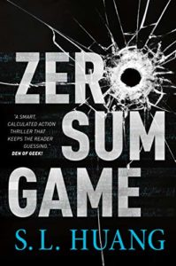 The Best of Speculative Fiction - Zero Sum Game by S L Huang