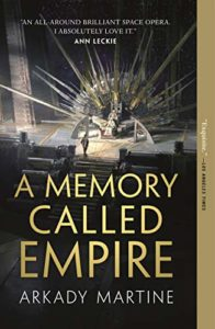 The Best Science Fiction of 2020 - A Memory Called Empire by Arkady Martine
