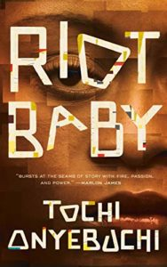 The Best of Speculative Fiction - Riot Baby by Tochi Onyebuchi
