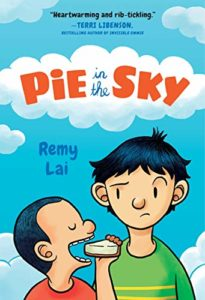 The Best Kids' Books of 2019 - Pie in the Sky by Remy Lai