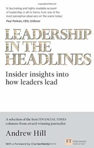 The Best Business Books of 2020: the Financial Times & McKinsey Business Book of the Year Award - Leadership in the Headlines by Andrew Hill