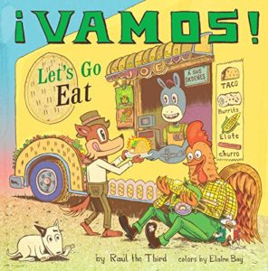 The Best Audiobooks for Kids of 2020 - ¡Vamos! Let's Go Eat by Raúl the Third, narrated by Gary Tiedemann