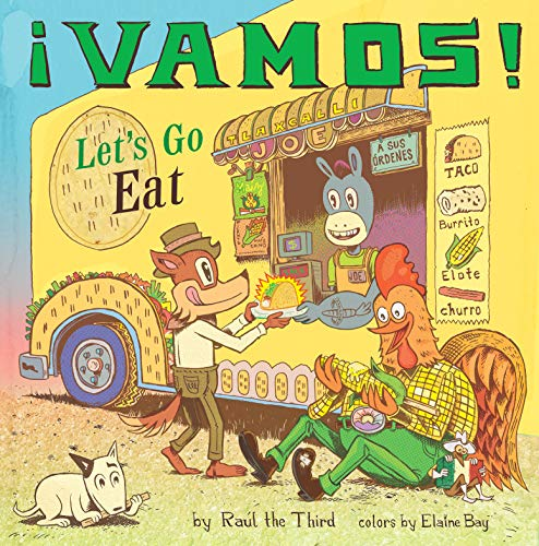 ¡Vamos! Let's Go Eat by Raúl the Third, narrated by Gary Tiedemann