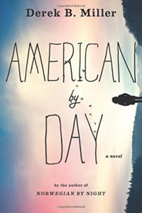 The Best Crime Fiction of 2019 - American by Day by Derek B Miller