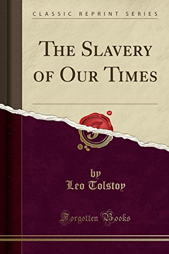 The best books on Anarchism - The Slavery of Our Times by Leo Tolstoy