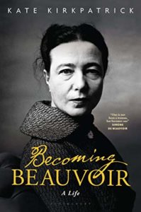 The Best Simone de Beauvoir Books - Becoming Beauvoir: A Life by Kate Kirkpatrick