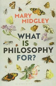 The Best Philosophy Books by Women - What Is Philosophy for? by Mary Midgley