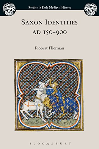 Saxon Identities, AD 150-900 by Robert Flierman