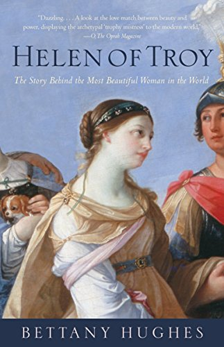 The best books on Divine Women - Helen Of Troy by Bettany Hughes