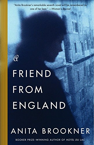 The best books on Friendship - A Friend from England by Anita Brookner