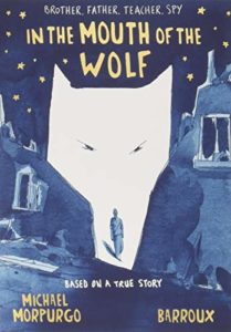 Michael Morpurgo on His Novels - In The Mouth Of The Wolf by Michael Morpurgo