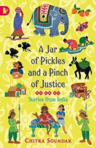 Books To Help Children Overcome Anxiety - A Jar of Pickles and a Pinch of Justice by Chitra Soundar