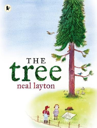 The best books on Trees For Younger Readers - The Tree: An Environmental Fable by Neal Layton