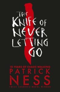 The Best Young Adult Science Fiction Books - The Knife of Never Letting Go by Patrick Ness