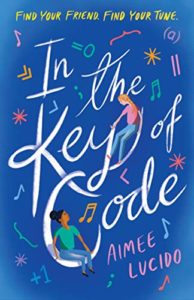 The Best Science Books for Kids: the 2020 Royal Society Young People's Book Prize - In the Key of Code by Aimee Lucido