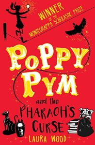 The Best Coming-of-Age Novels About Sisters - Poppy Pym and the Pharaoh's Curse by Laura Wood