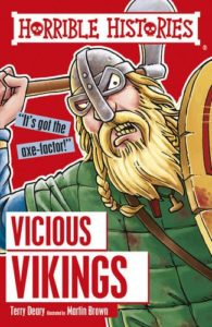 The Best Viking History Books for Kids - Horrible Histories: The Vicious Vikings by Terry Deary