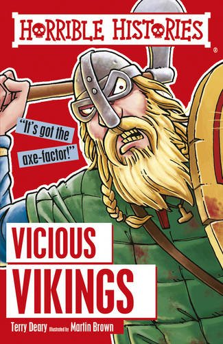 Horrible Histories: The Vicious Vikings by Terry Deary