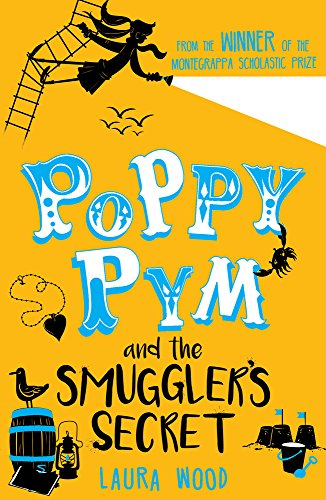 The Best Coming-of-Age Novels About Sisters - Poppy Pym and the Smuggler's Secret by Laura Wood