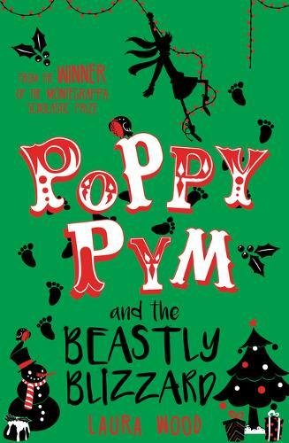 The Best Coming-of-Age Novels About Sisters - Poppy Pym and the Beastly Blizzard by Laura Wood