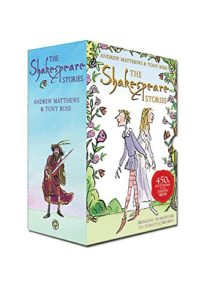 Best Shakespeare Books for Kids - The Shakespeare Stories by Andrew Matthews