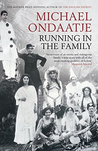 The best books on Displacement - Running in the Family by Michael Ondaatje